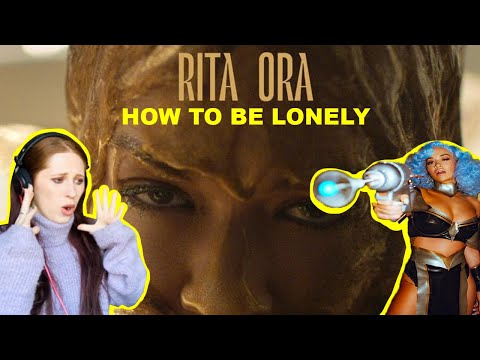 I REACTED TO RITA ORA // HOW TO BE LONELY // MUSIC VIDEO
