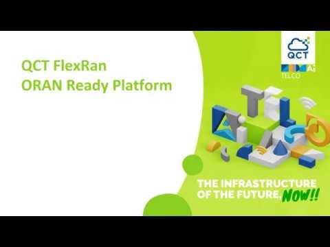 QCT FlexRan - ORAN Ready Platform
