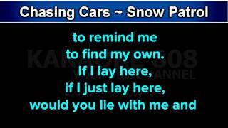 Chasing Cars ~ Snow Patrol Karaoke Version ~ Karaoke 808