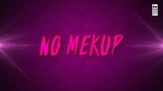 No Make Up Lyrics - Bilal Saeed Ft. Bohemia | Bloodline Music | Official Music Video