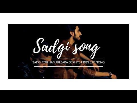 Sadgi Song | New Song 2019 | Mubashir Khalil Ahmed,Usama Shabir | Hit Song 2019 | Sad Song |Top Song