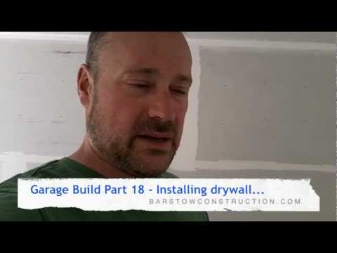 Garage Build Part 18 - Installing drywall