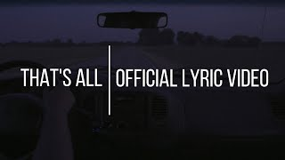 That's All by Noah Guthrie (OFFICIAL LYRIC VIDEO)