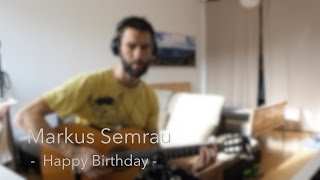 Markus Semrau - Happy Birthday (Reggae Version)