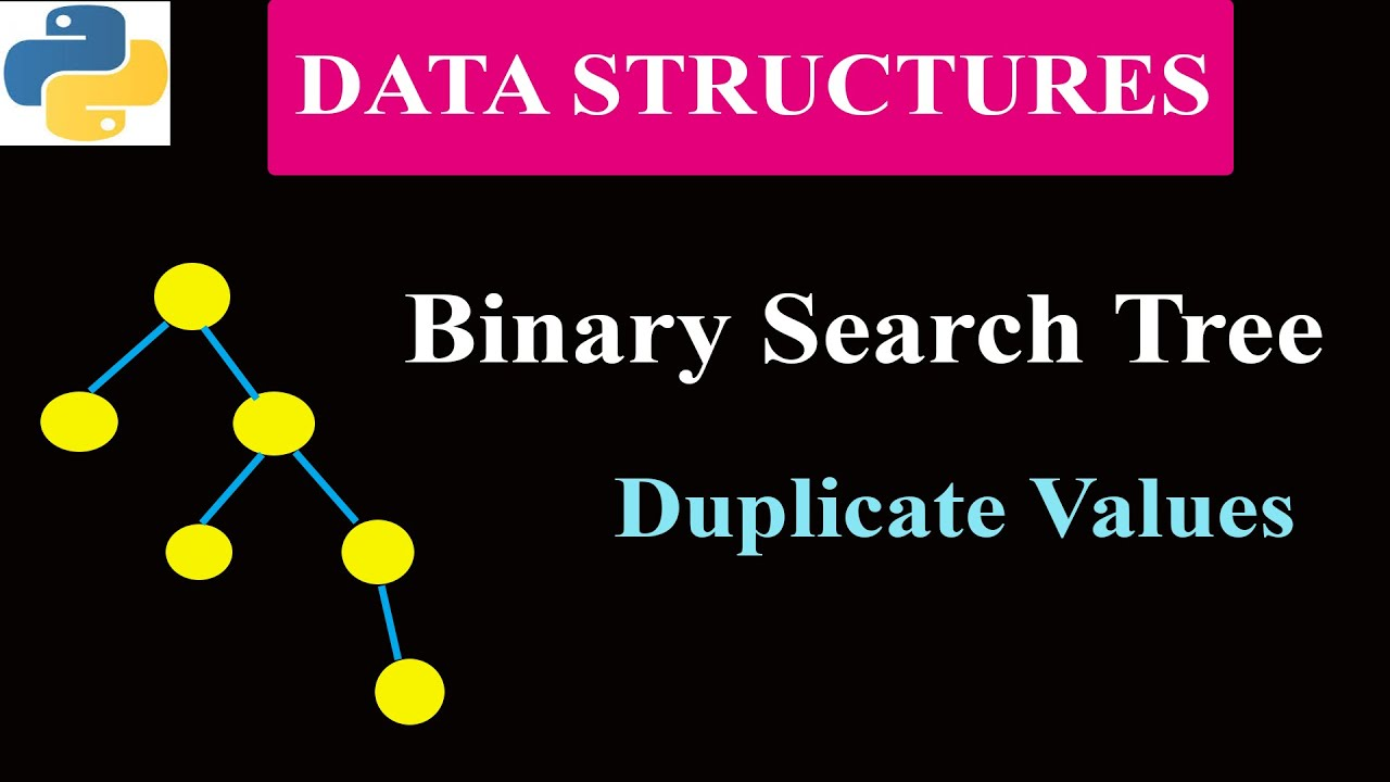 Binary Search Tree With Duplicate Values | Data Structures