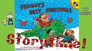 FROGGY'S BEST CHRISTMAS  Read Aloud ~ Christmas Stories ~ Bedtime Stories ~ Christmas Books for Kids