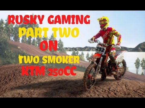 MXGP3  PART 2 ON THE 250 TWO SMOKER BUILD