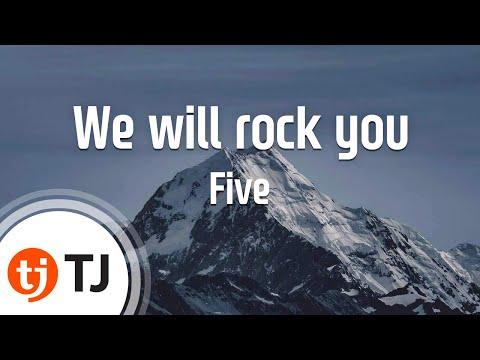 [TJ노래방] We will rock you - Five / TJ Karaoke