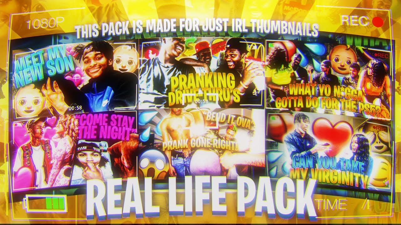 THE NEW BEST IRL PACK THE REAL LIFE PACK! INCLUDES THE BEST IMAGES FOR IRL THUMBS!!