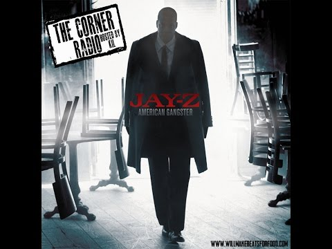 The Corner Radio Hosted by Kil: Saluting the 10th Anniversary of Jay Z's American Gangster