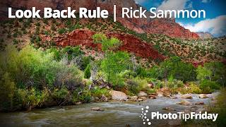 Look Back Rule with Rick Sammon   Photo Tip Friday