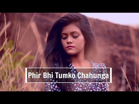 Phir Bhi Tumko Chahunga [ Female Cover ] - Half Girlfriend |  Subhechha Mohanty ft. Aasim Ali