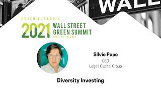 Diversity Investing | Silvio Pupo | 2021 WSGS