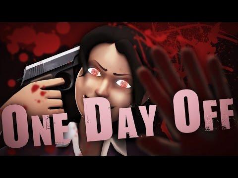 One Day Off (SFM)