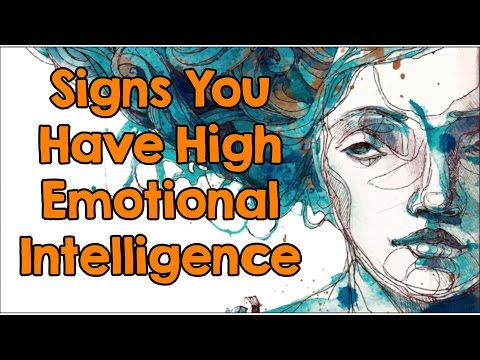 7 Signs You Have High Emotional Intelligence: How Many Do You Have?