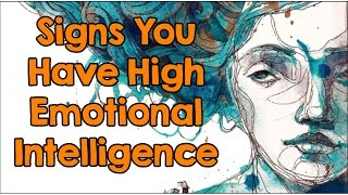 Repeat youtube video 7 Signs You Have High Emotional Intelligence: How Many Do You Have?