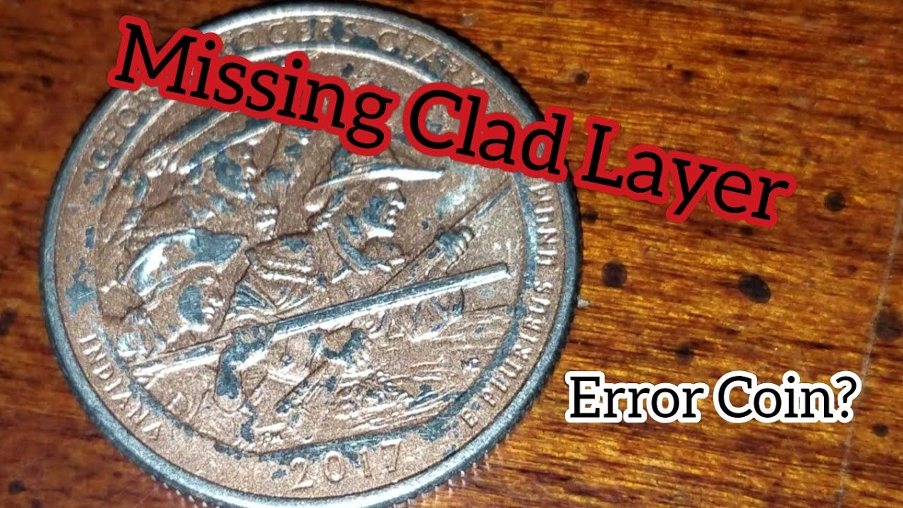 Missing Clad Layer Quarter Error Found??? LET ME KNOW WHAT YOU THINK!
