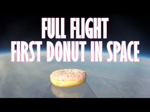 FIRST DONUT IN SPACE (full two hour flight!)
