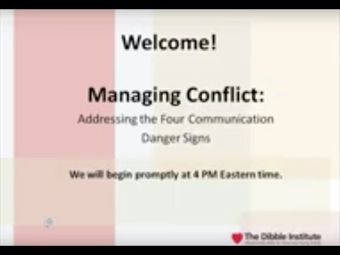 2013 08 14 15 59 Managing Conflict   Addressing the Four Communication Danger Signs