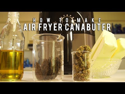 How To Make Air Fryer Cannabutter (Or Cannabis Infused Coconut/ Olive Oil): Cannabasics #93