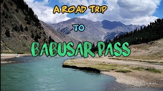 A Travelogue Guide to Babusar Pass | Babusar-Top Pakistan | My First Vlog Ever | Just Sohaib Vlogs