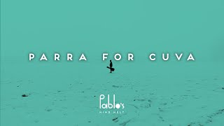 12 Parra For Cuva - Your Remains