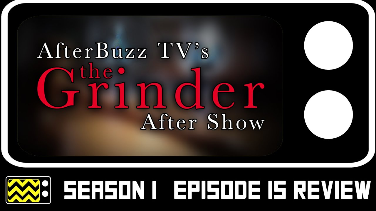 Download The Grinder Season 1 Episode 15 Review & After Show | AfterBuzz TV