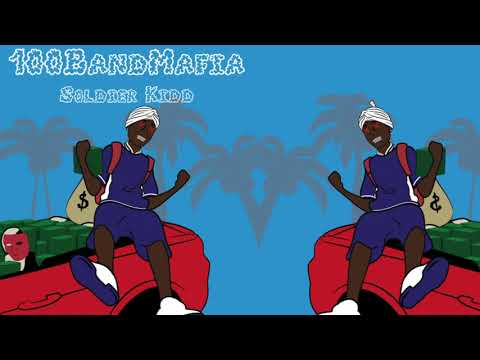 Soldier Kidd - 100 Band Mafia (OFFICIAL AUDIO)