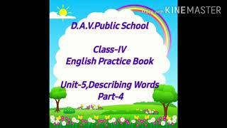 Class-IV  English Practice book Unit-5,Describing Words  Part-4