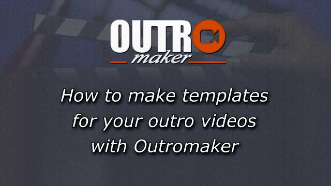 How to make an outro template for your YouTube outros - YouTube
