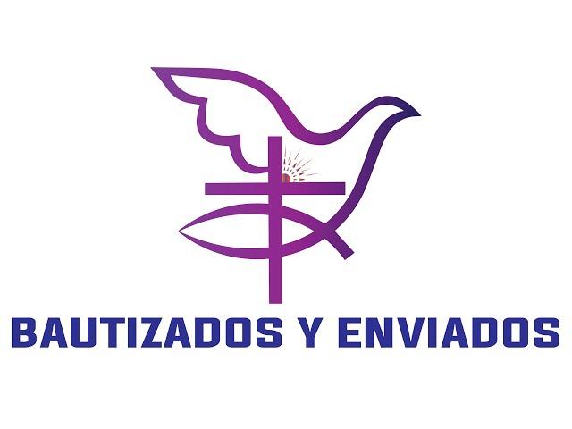 BAUTIZADOS Y ENVIADOS