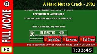 Watch Online: A Hard Nut to Crack (1981)