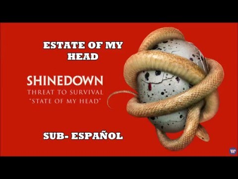 Shinedown - State Of My Head // Sub.Español (lyrics)