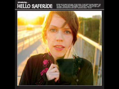 Hello Saferide - Loneliness Is Better When You're Not Alone