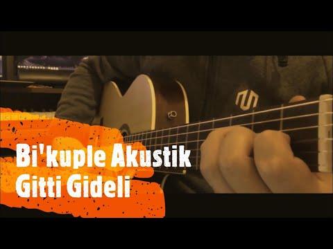 Gitti Gideli (Cover) Salih Yaşar Kakş #BikupleAkustik