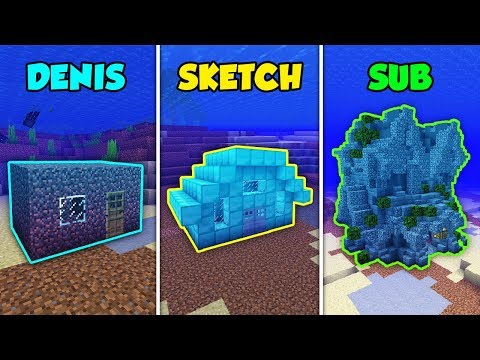 DENIS vs SKETCH vs SUB - UNDERWATER BASE in Minecraft! (The