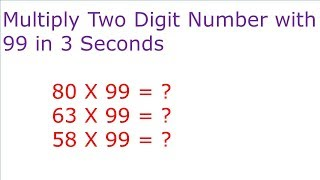 Multiplication Trick : How to Multiply any two digit number by 99 in 3 seconds ||  Maths Shortcut