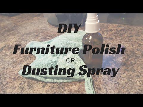 DIY Easy,  Safe,  and Natural Furniture Polish / Dusting Spray