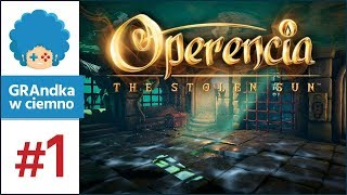 Operencia: The Stolen Sun PL #1 | Baśniowe Might & Magic