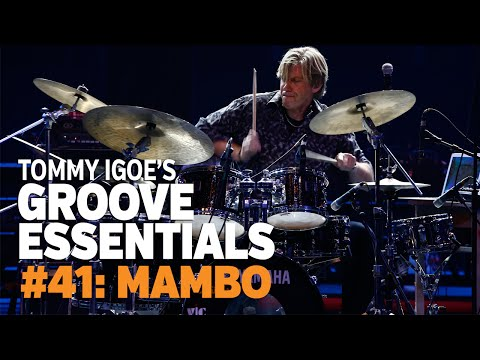 Tommy Igoe's Groove Essentials #41: Mambo