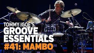 Tommy Igoe's Groove Essentials #41: Mambo
