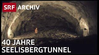 Der Seelisbergtunnel (1976) | Tunnelbau Schweiz | SRF Archiv