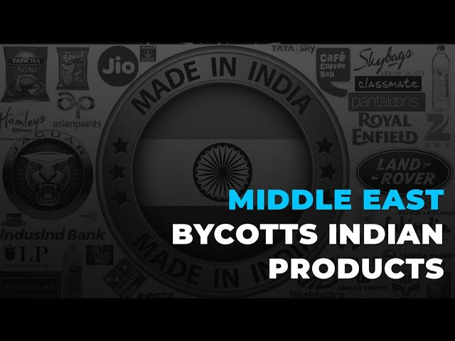 Middle East Boycotts Indian Products