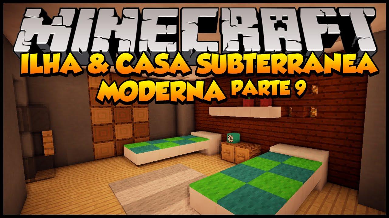 Minecraft ilha e casa subterr nea moderna parte 9 youtube for Casa moderna minecraft easy