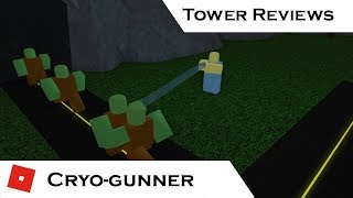 Cryo-Gunner | Tower Reviews | Tower Battles [ROBLOX]