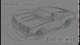 68 Barracuda hotrod sketch - part 1