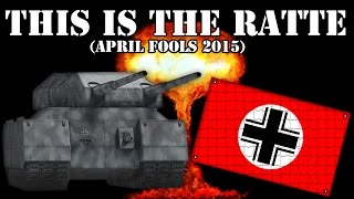 World of Tanks. This is the Ratte (April Fools 2015)