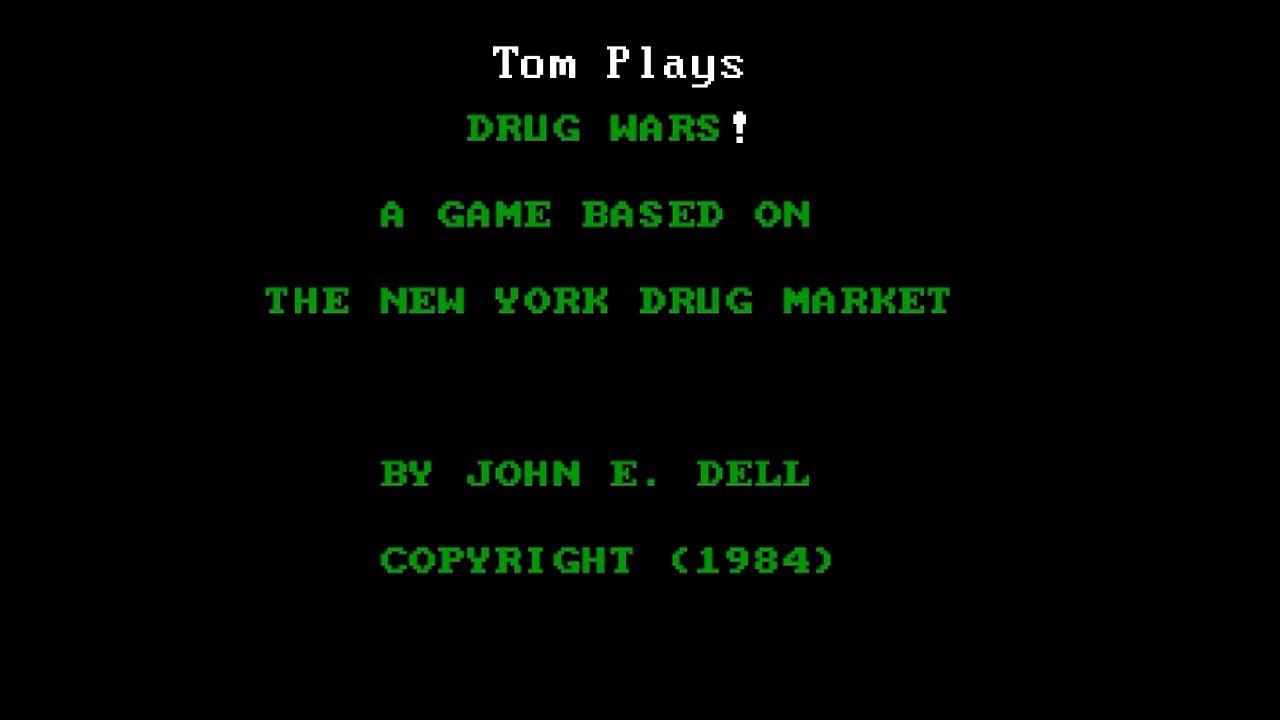 Drug Wars! - Tom Plays