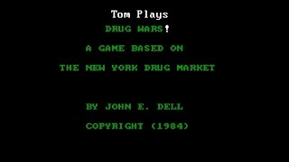 Drug Wars! - Tom Plays