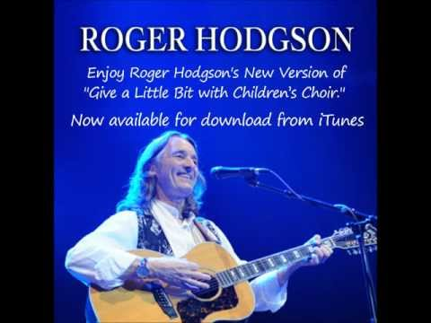 Give a Little Bit with Childrens Choir, written and composed  Roger Hodgson